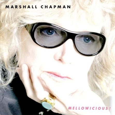 Marshall Chapman - Mellowicious!