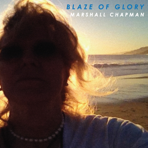 Marshall Chapman - Blaze Of Glory