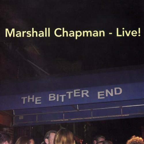 Marshall Chapman - Live! At the Bitter End