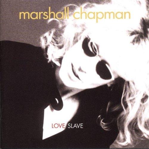 Marshall Chapman - Love Slave